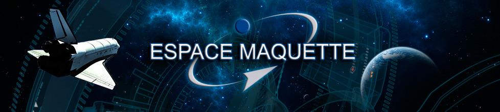 Espace maquette - Maquettes aéronautiques et astronautiques